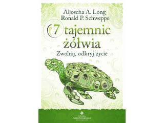 Książka Aljoscha A. Long, Ronald P. Schweppe 7 tajemnic zółwia. Zwolnij, odkryj życie.