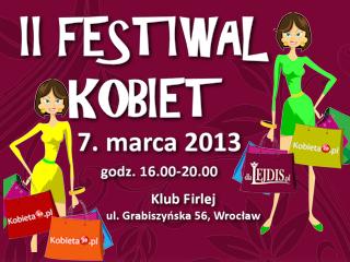 II Festiwal Kobiet we Wrocławiu z dlaLejdis w Klubie Firlej.