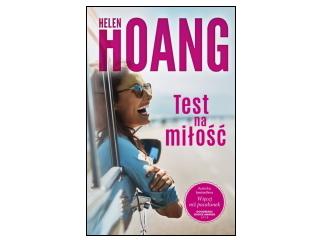 """Nowość wydawnicza """"Test na miłość"""" Helen Hoang"""