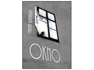 """OKNO"" Marika Krajniewska"