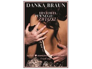 """""""Historia pewnego związku"""" Danka Braun"""