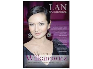 """""""LAN, CZYLI ORCHIDEA"""" Marzena Wilkanowicz"""