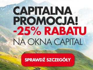 Rabat 25 procentowy na zakup okien CAPITAL Stolbud Włoszczowa.