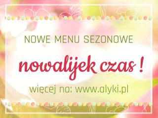 Nowe menu sezonowe w restauracji Alyki