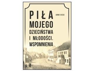 Konkurs wydawnictwa Psychoskok - Piła mojego dzieciństwa i młodości. Wspomnienia.